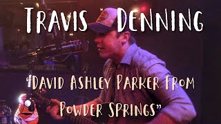 Travis Denning David Ashley Parker From Powder Springs.mp3