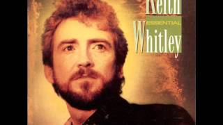 Keith Whitley-When You Say Nothing At All-Lyrics