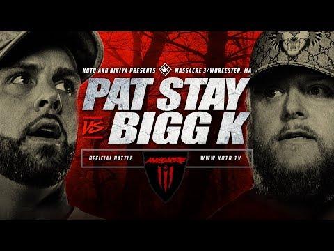 KOTD - Pat Stay vs Bigg K   #MASS3