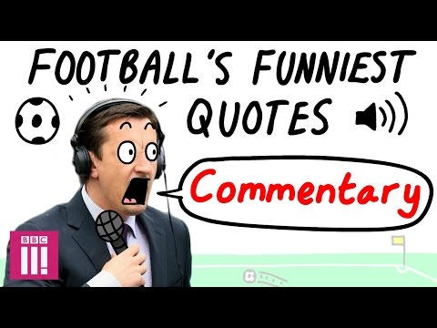 When commentators LOSE it I Football's Funniest Quotes
