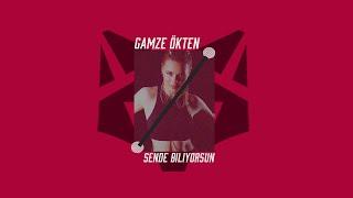 Kerem Ökten Ft. Gamze - Sende Biliyorsun (Remix - 2017)