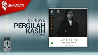 Chrisye - Pergilah Kasih (Official Karaoke Video) | No Vocal