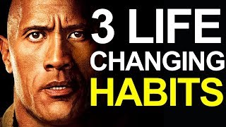 3 Life-Changing Habits That Will Bring You Success