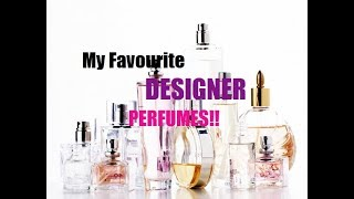 My favourite DESIGNER fragrances from my collection!