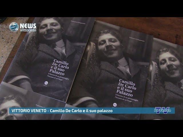 News vittoriesi - Camillo De Carlo e il suo palazzo
