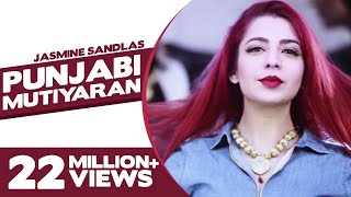 Punjabi Mutiyaran | Jasmine Sandlas | Full Song | Jaidev Kumar | Latest Punjabi Songs | Yellow Music
