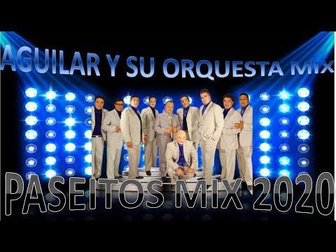 AGUILAR  Y SU ORQUESTA MIX 2020