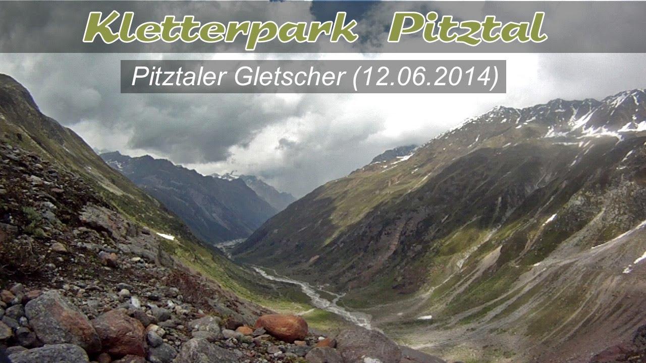 Klettersteig Pitztal : Kletterpark klettersteig am pitztaler gletscher juni 2014 youtube