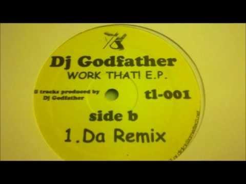 Dj Godfather - Da Remix