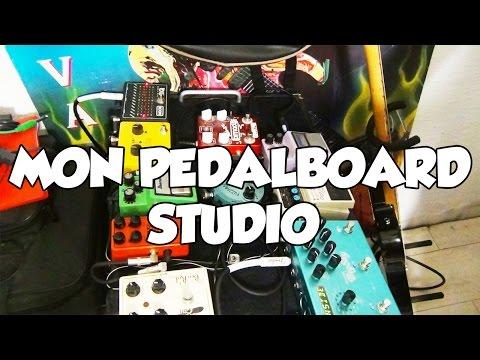 MY STUDIO PEDALBOARD - LE GUITAR VLOG 223