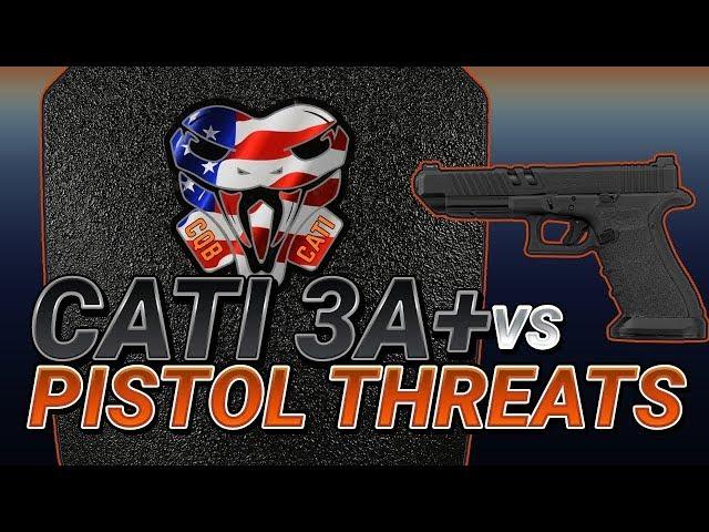 CATI 3A+ Steel Plate vs Pistol Threats
