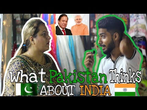 What Pakistani People Think About India ? | This video will answer