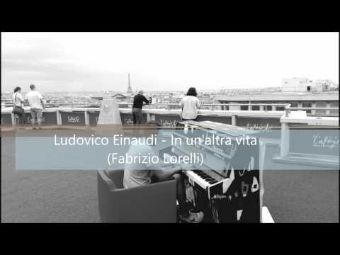 In Un'Altra Vita - Ludovio Einaudi (Piano: Fabrizio Lorelli)