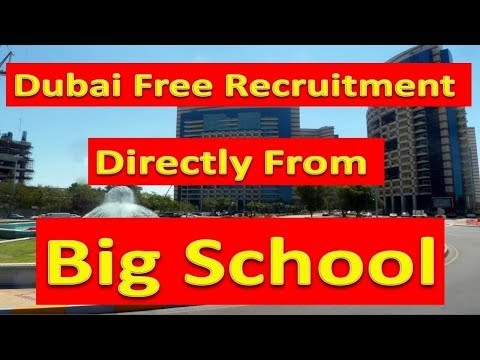 dubai-big-school-jobs-in-dubai-with-good-salary-apply-now-online-only-|-hindi-urdu-|