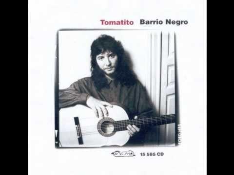 Tomatito - Canailla (Alegrias) Barrio Negro