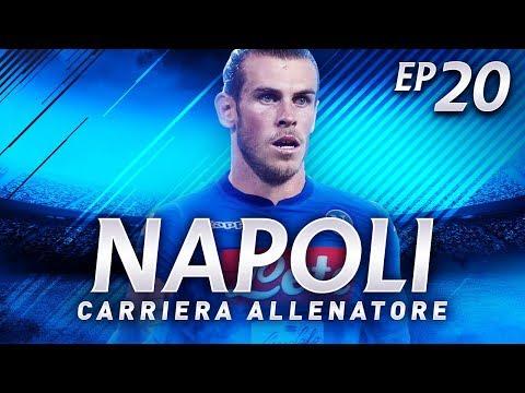 BALE AL NAPOLI?! CAMPIONI D'ITALIA 2017! | CARRIERA ALLENATORE NAPOLI EP.20 | FIFA 18 [ITA]
