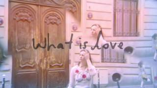 What Is Love Teaser