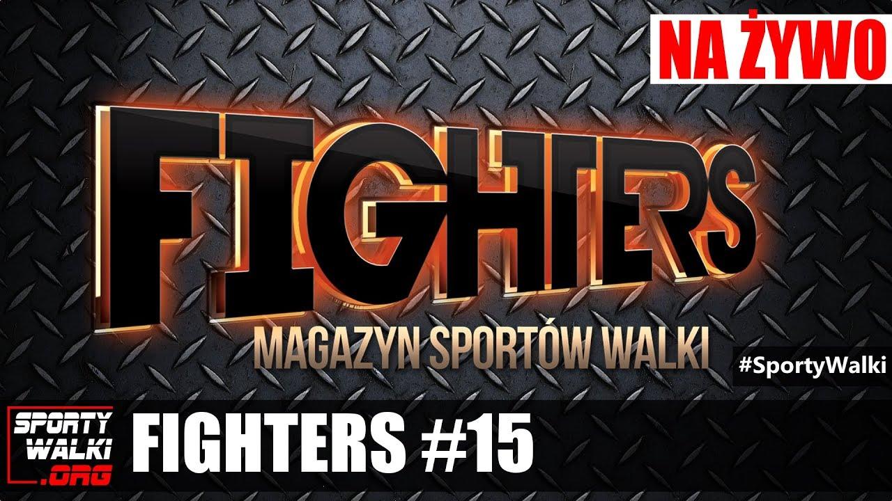 Magazyn Sportów Walki FIGHTERS #15 -Paweł Jóźwiak, Radosław Paczuski oraz Marian Ziółkowski