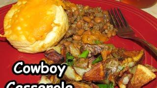 Cooking: Cowboy Casserole