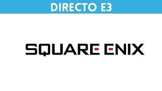 E3 2018 Conferencia SQUARE ENIX (ESPAÑOL) #VandalE3