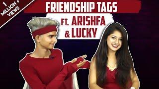 Friendship Tags Ft. Arishfa Khan And Lucky   Ndia Forums