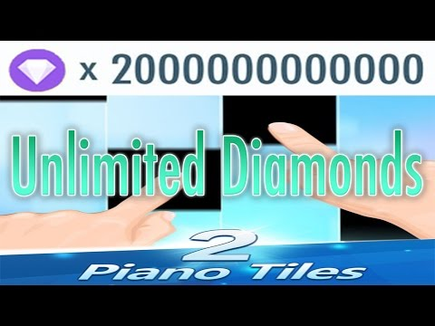 UNLIMITED DIAMONDS HACK | Piano Tiles 2
