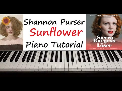 "Shannon Purser - "" Sunflower "" Piano Tutorial ( Sierra Burgess Is A Loser )"