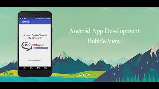 Android Studio Tutorial - Bubble View