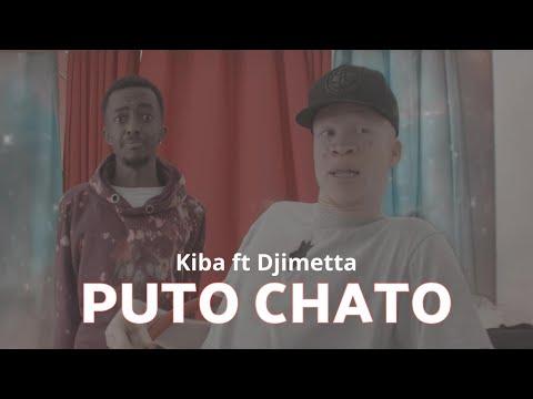 Kiba ft. Djimetta – Puto Chato(Vídeo)