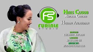 HODAN ABDI RAXMAAN HA II LABA CODLAYN OFFICIAL MUSIC 2019 - Furinle studio