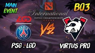 PSG.LGD vs Virtus Pro ► The International Dota 2 2019 Main Event ( TI9 Day 5 )  😎 | dota 2