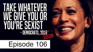 Democrats Need Voters, But Only Want Donors | Episode 106