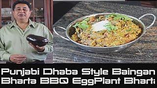 Traditional Punjabi Dhaba Style Baingan Bharta   Curried Bbqed Eggplant Bharta Recipe