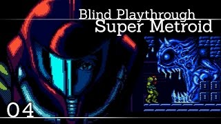 Blind Playthrough: Super Metroid - 04