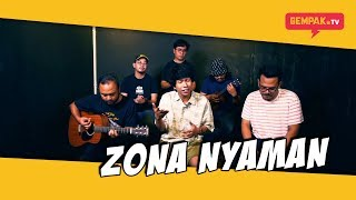 Gambar cover Zona Nyaman   Fourtwnty Ft Carca Merba Band (GEMPAK TV)