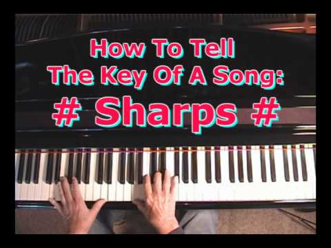 How To Tell The Key Of A Song: Sharp Keys
