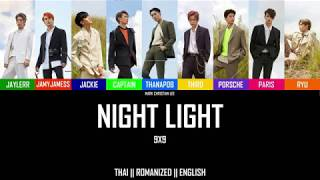 9 X 9 (NINE X NINE) – 'NIGHT LIGHT' Lyrics [Color Coded_Thai_Rom_Eng]