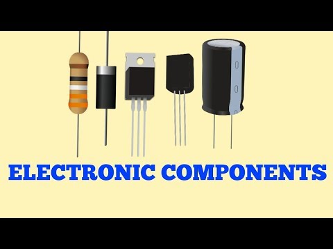 What Are Capacitor , Resistor , Transistor , Diode Electronic Components