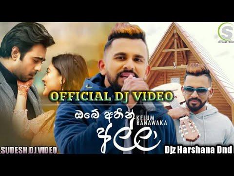 Download Obe Athin Alla - Kelum Ranawaka Official Dj Remix - New sinhala song 2020 (Sudesh Video)