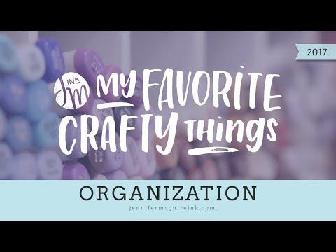 My Favorite Crafty Things 2017 -- Organization