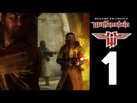Прохождение Return To Castle Wolfenstein - #1 (2001/RU)