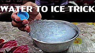 CRAZY INSTANT WATER TO ICE TRICK !!!