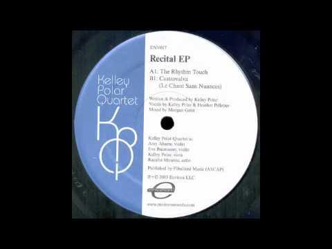 Kelley Polar Quartet - Castrovalva (Le Chant Sans Nuances) [Environ, 2003] mp3