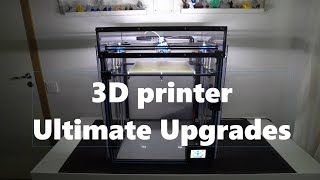 Tronxy X5SA 3d printer ultimate upgrades!