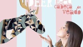 Tutorial Cabeça de veado (cervo) / Deer Head by Isabelle Verona