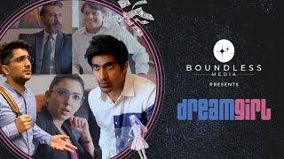 Dream Girl I Boundless Media I Brave New World I Original Web Series 2021