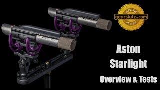 Aston Mics Starlight - Overview & Hands-On Test