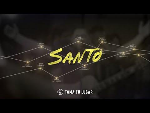 Santo // Toma Tu Lugar Vídeo (Live) Oficial