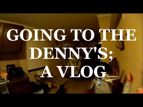 Going to Denny's Against Our Will (Vegan)