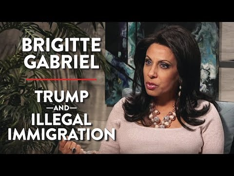 Brigitte Gabriel on Donald Trump and Illegal Immigration (Pt. 2)